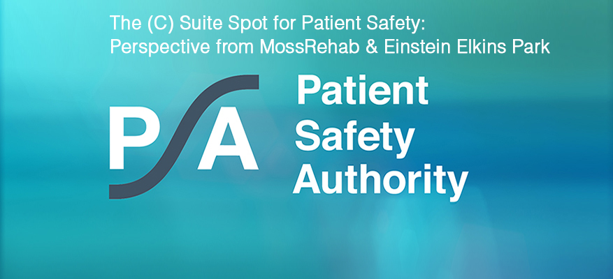Gain Patient Safety Perspective from the C Suite