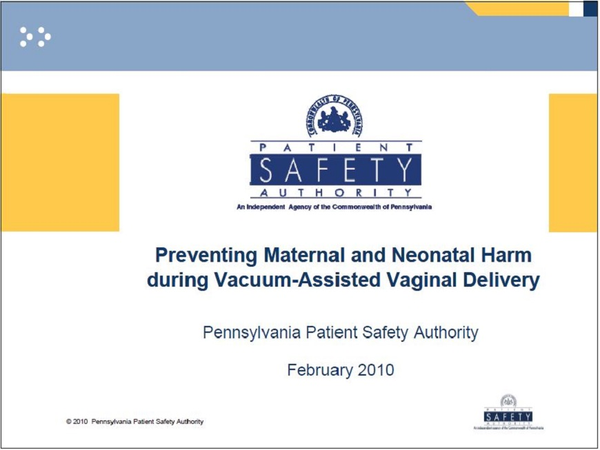 Preventing Maternal and Neonatal Harm during Vacuum-Assisted Vaginal Delivery